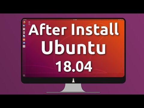 30 Things to do After Installing Ubuntu 18.04 LTS (all-in-one video)