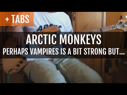 Fixed arctic monkeys perhaps vampires is a bit strong but bass cover with tabs