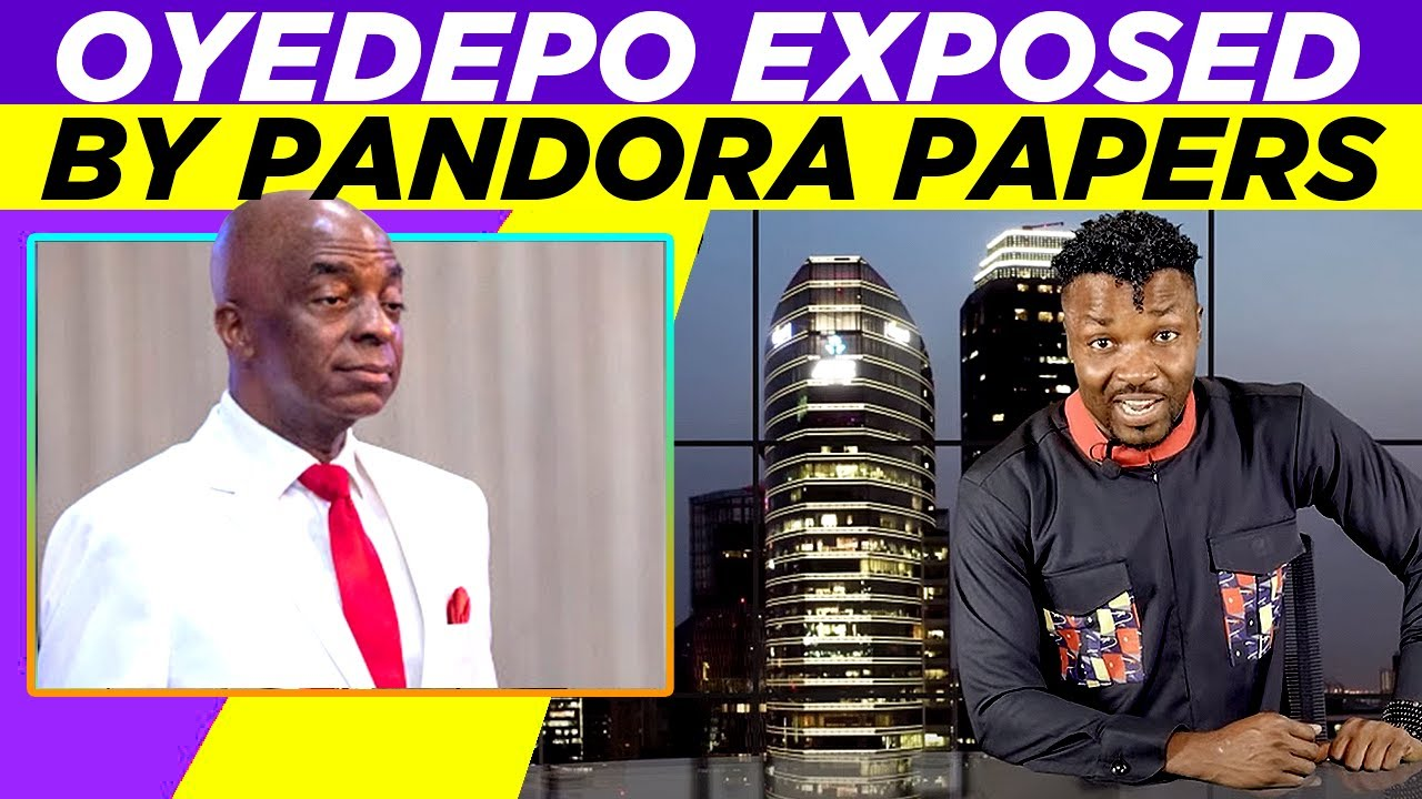 Download Pandora Papers: Bishop David Oyedepo exposed !