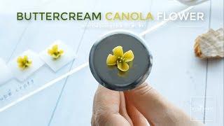 Buttercream Canola flower piping tutorial  - Cách bắt hoa cải từ kem bơ
