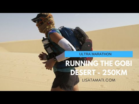 Gobi Desert Ultramarathon race -250km across the Gobi