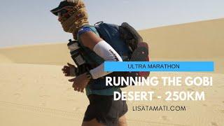 Gobi Desert Ultramarathon race -250km across the Gobi