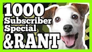 1000 Subscriber Special & RANT! // THANK YOU SO MUCH // Customer Service Rant
