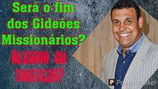 ♦️URGENTE♦️SERÁ O FIM DO GIDEÕES?CASO PASTOR REUEL BERNARDINO E GIDEÕES MISSIONÁRIO #OPINIÃO