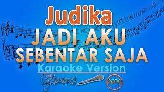 Judika Jadi Aku Sebentar Saja Karaoke Lirik Chord by GMusic