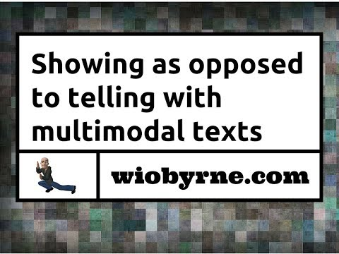 Showing as opposed to telling with multimodal texts