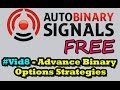 Auto Binary Signals Free - #8 Advance Binary Options Strategies   best binary option signals