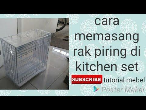 Cara Membuat Rak Piring Kitchen Set Supaya Kokoh Youtube