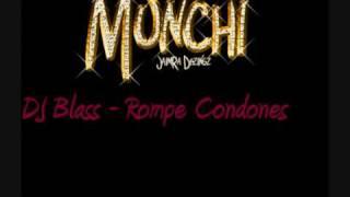 DJ Blass - Rompe Condones thumbnail