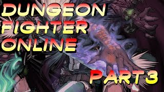 let s play dungeon fighter online alpha test part 3 neople