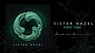Sister Hazel - First Time (Official Audio)