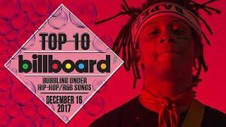 Top 10 • US Bubbling Under Hip-Hop/R&B Songs • December 16, 2017 | Billboard-Charts