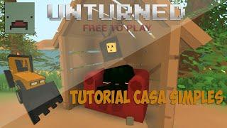 [Tutorial] Como construir uma casa pequena no Unturned !!!