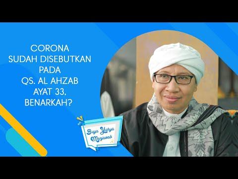 Corona Sudah Disebutkan dalam QS. Al Ahzab Ayat 33, Benarkah ? - Buya Yahya Menjawab
