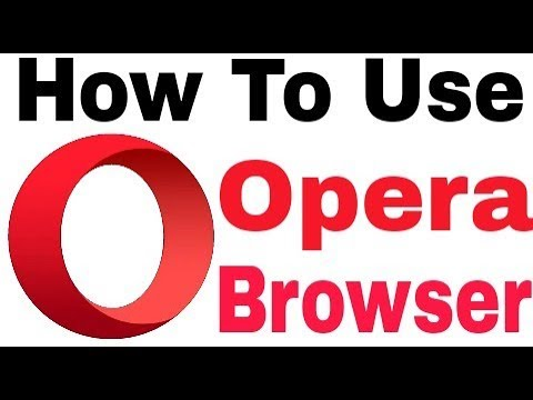 How To Use Opera Browser: Fast And Secure || How Dose Work In Android