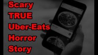 Scary TRUE Uber Eats Horror Story