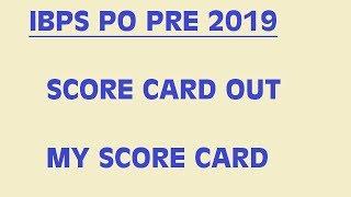 IBPS PO PRE EXAM SCORE CARD/CUT OFF 2019