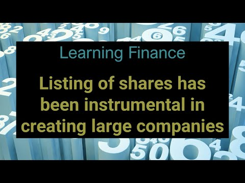 Learning Finance 004 Why are shares listed