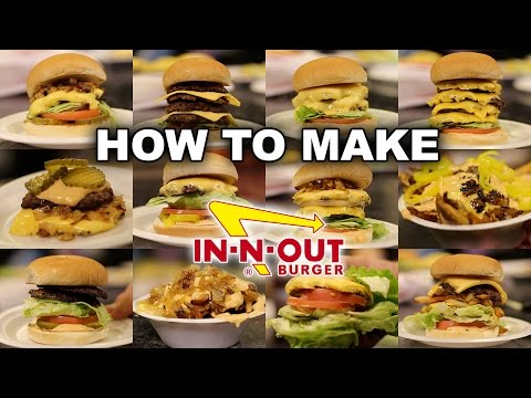 The ENTIRE In-N-Out SECRET MENU