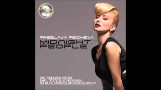 Preslava Peicheva- Midnight People (Original Radio Mix- Bulgarian Version) Preview