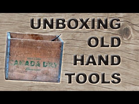 Is it Treasure or Trash? Unboxing Old Hand Tools