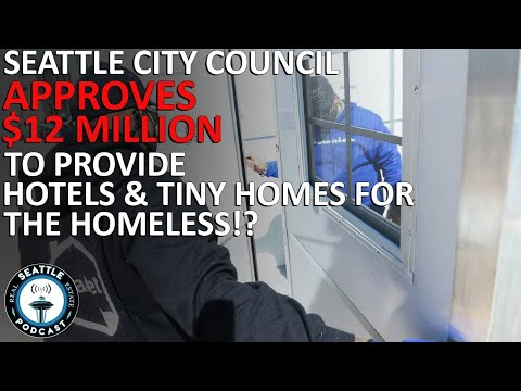 Seattle City Council OKs $12M for Hotel Rooms, Tiny Homes for Unsheltered Residents