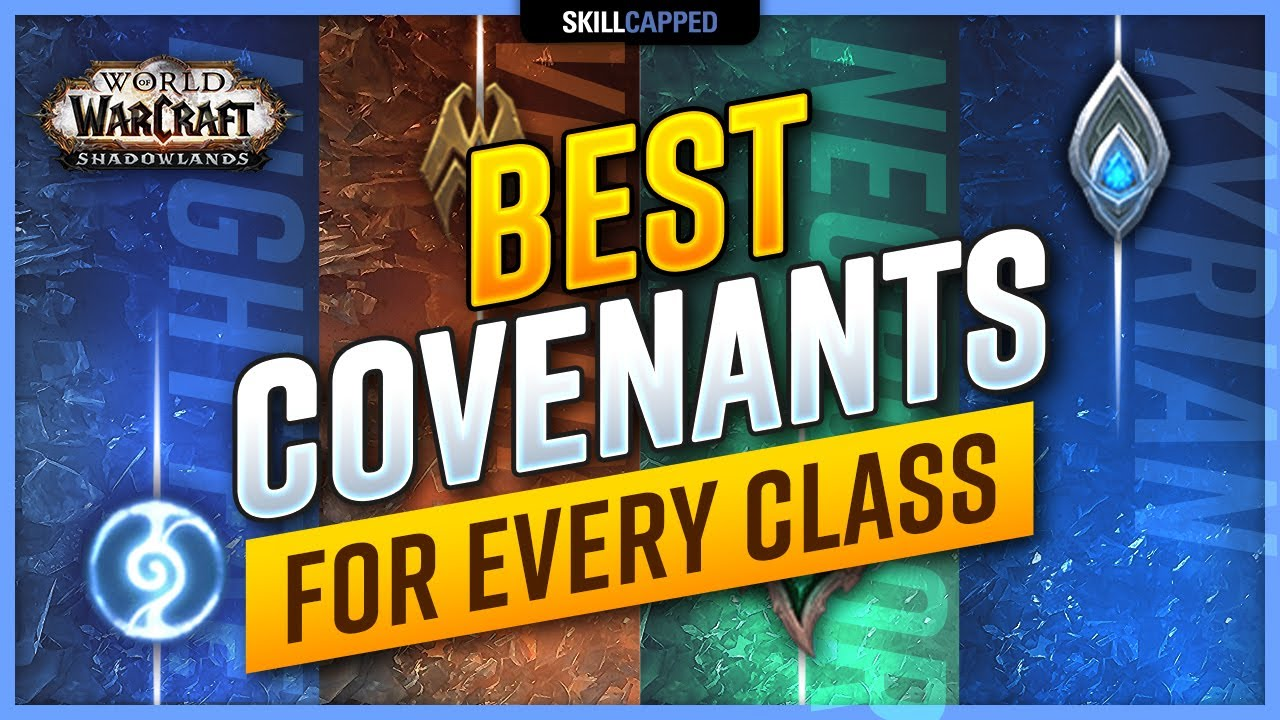 Shadowlands 9 0 Launch Guide Best Covenants For Every Class In Pvp Youtube