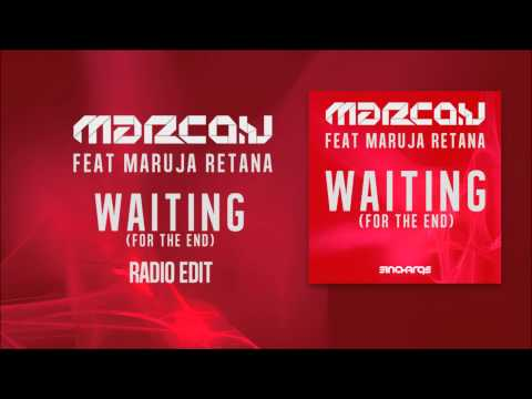 Marco V feat Maruja Retana - Waiting (For The End) (Radio Edit)