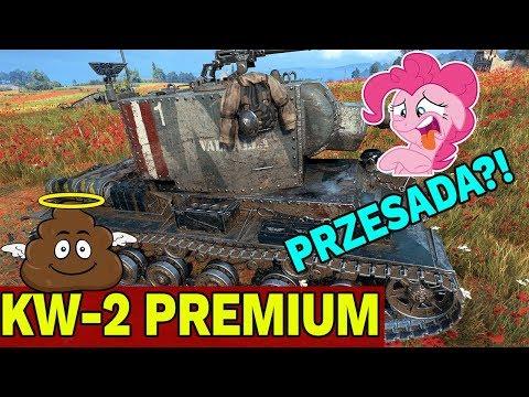 GÓWNIANY TEMAT? - KW-2 PREMIUM - World of Tanks