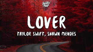 Taylor Swift, Shawn Mendes - Lover (Lyrics) (Remix)