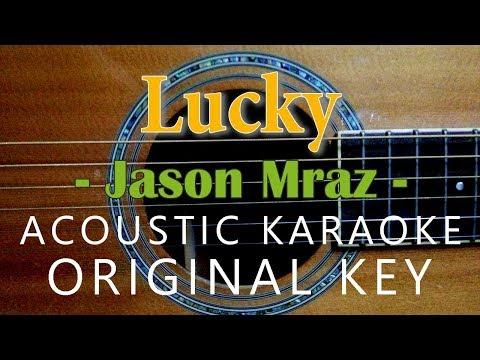 Lucky - Jason Mraz [Acoustic Karaoke]