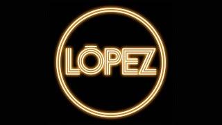 López - Lo Que Pudo Ser (Video Oficial)