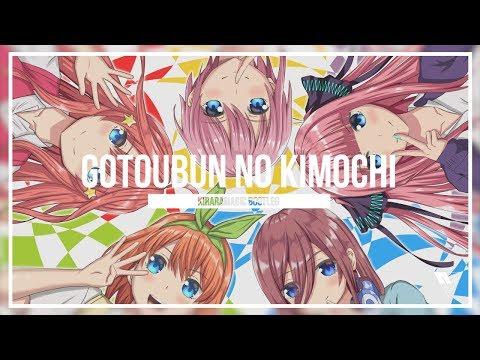 五等分の気持ち(Gotoubun No Kimochi) [KiraraMagic Bootleg]