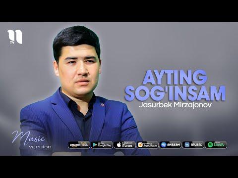 Jasurbek Mirzajonov - Ayting sog'insam (audio 2021)