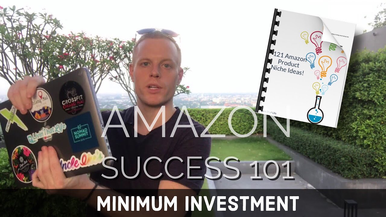 Minimum Investment - Amazon FBA 101 👩‍💻+ 121 Niche Ideas for 2018