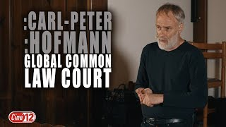 Vortrag/Seminar von :Carl-Peter :Hofmann - Global Common Law Court