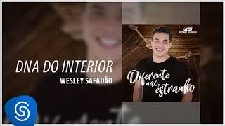 Wesley Safadão - DNA do Interior [Diferente Não, Estranho] (Áudio Oficial)