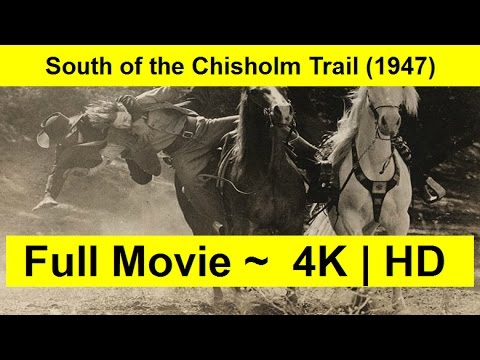 South-of-the-Chisholm-Trail--1947- Full-watch-Online-free