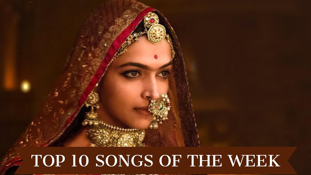 Top 10 Bollywood songs of the week | Oct 21st - 27th ...