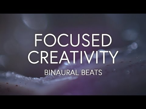 Flow State, Creative Energy, Focus, Concentration, Binaural
