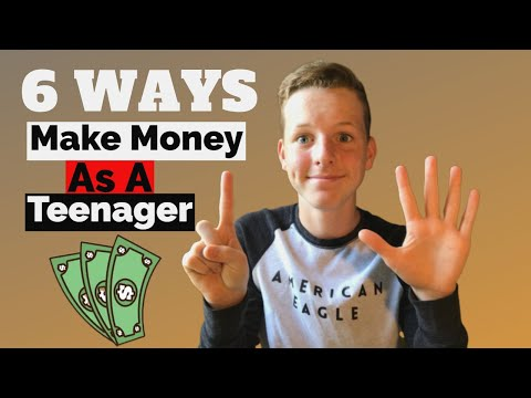 6 Legit Ways To Make Money As A Teenager (2020)