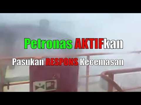 Petronas Aktifkan Pasukan Respons Kecemasan