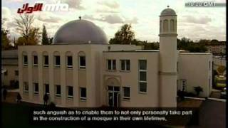 Mosques Redraw Europes Skyline - Documentary about Ahmadiyya Islamic Mosques