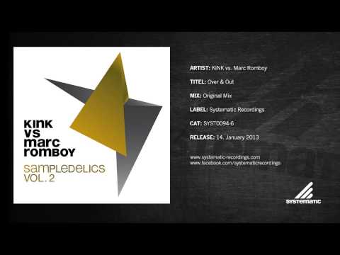 KiNK vs. Marc Romboy - Over & Out (Original Mix)