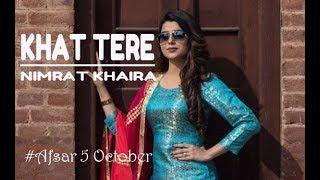 Gambar cover Khat Tere |Official Song| Nimrat Khaira | Tarsem Jassar | Preet Hundal | Latest Punjabi Songs 2018
