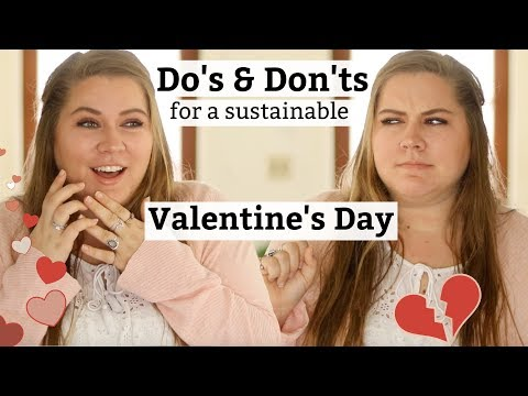 DO's & DON'Ts for an Eco-Friendly Valentines Day | Anti-Haul +Gift Ideas
