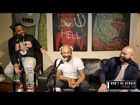The Joe Budden Podcast Episode 199 | Don't Be Afraid