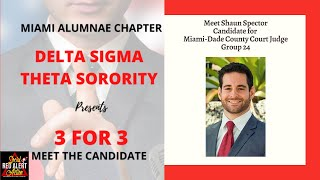 Meet the candidate series introduces miami-dade county voter to shaun spector, for court judge, group 24. this is not an endorsement.