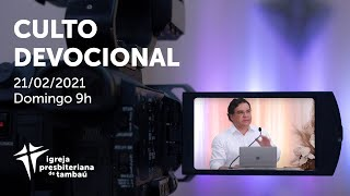IPTambaú | Culto Devocional | 21/02/2021