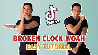 Broken Clock Woah Tut๐rial (EASY) | Step By Step TikTok Dance Tutorial